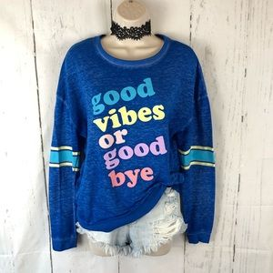 Good vibes or good by graphic pullover